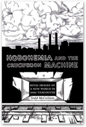 Hobohemia and the Crucifixion Machine