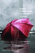 Public Deliberation on Climate Change