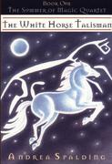 The White Horse Talisman