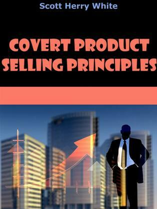 Covert Product Selling Principles