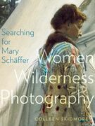 Searching for Mary Schäffer