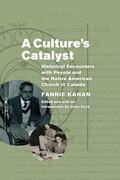 A Culture's Catalyst
