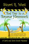 Bad Day in a Banana Hammock