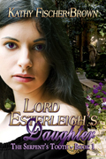 Lord Esterleigh's Daughter