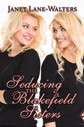Seducing the Blakefield Sisters