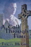 A Call Through Time