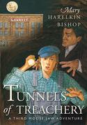 Tunnels of Treachery