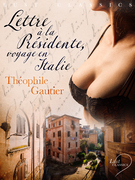 LUST Classics : Lettre à la Présidente, voyage en Italie