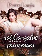 LUST Classics : Histoire du roi Gonzalve et des douze princesses