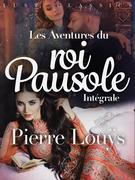 LUST Classics : Les Aventures du roi Pausole Intégrale