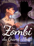 LUST Classics : Le Zombi du Grand-Pérou