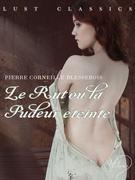 LUST Classics : Le Rut ou la Pudeur éteinte