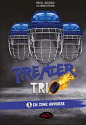 Premier trio 3: En zone adverse