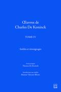 Œuvres de Charles De Koninck. Tome IV. Inédits et témoignages