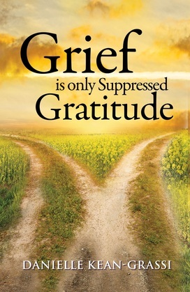 Grief is only Suppressed Gratitude