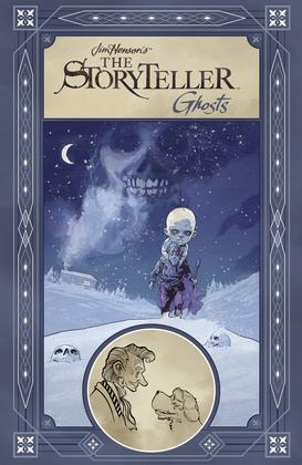 Jim Henson's The Storyteller: Ghosts