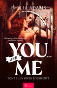 You… And me - Tome 3