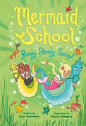 Ready, Steady, Swim! (Mermaid School 3)