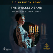 B. J. Harrison Reads The Speckled Band