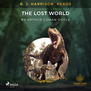B. J. Harrison Reads The Lost World