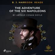 B. J. Harrison Reads The Adventure of the Six Napoleons