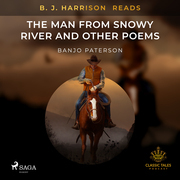 B. J. Harrison Reads The Man from Snowy River and Other Poems