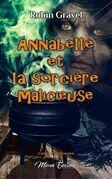 Annabelle et la sorcière malicieuse