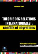 Théorie des relations internationales: conflits et migrations