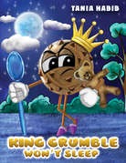 King Crumble Won't Sleep