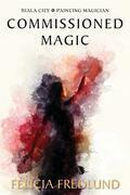 Commissioned Magic