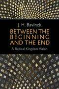 Between the Beginning and the End