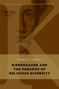 Kierkegaard and the Paradox of Religious Diversity
