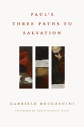 Paul's Three Paths to Salvation