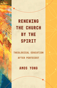 Renewing the Church by the Spirit