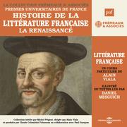 Histoire de la littérature française (Volume 2) - La Renaissance