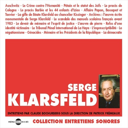 Serge Klarsfeld. Entretiens avec Claude Bochurberg