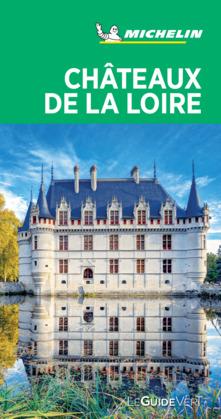 Guide Vert Châteaux de la Loire Michelin
