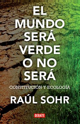 El mundo será verde o no será