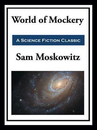 World of Mockery