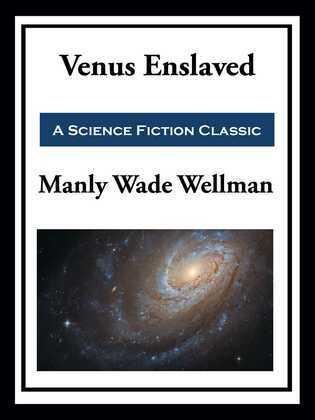 Venus Enslaved