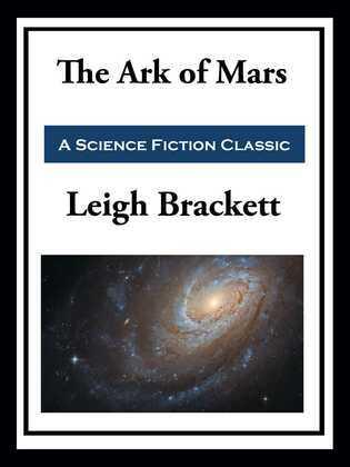 The Ark of Mars