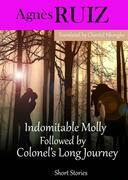 Indomitable Molly Followed By  Colonel'S Long Journey