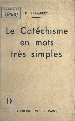 Le catéchisme en mots très simples