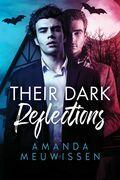 Their Dark Reflections
