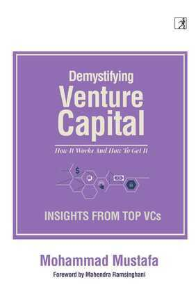 Demystifying Venture Capital
