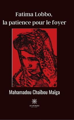 Fatima Lobbo, la patience pour le foyer