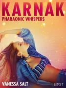 Karnak: Pharaonic Whispers - Erotic Short Story