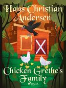 Chicken Grethe's Family