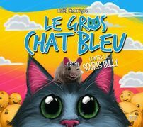 Le Gros Chat Bleu contre la souris Bully