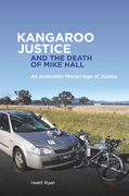 Kangaroo Justice and the Death of Mike Hall